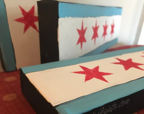 Chicago Flag Acrylic Painting on Skinny Canvas by BeckyPaints Art hung Horizontal or Vertical or Shelf Sitter