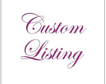 Custom listing or Sarah trinque