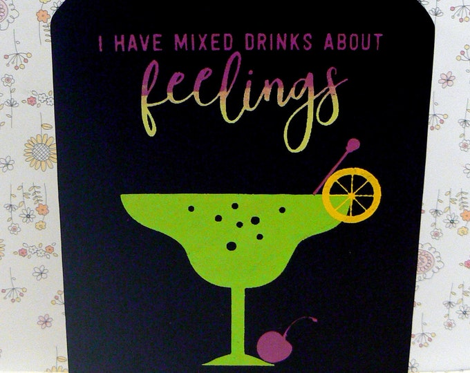 I Have Mixed Drinks About Feelings Funny Margarita Humor Ombre Lime Green