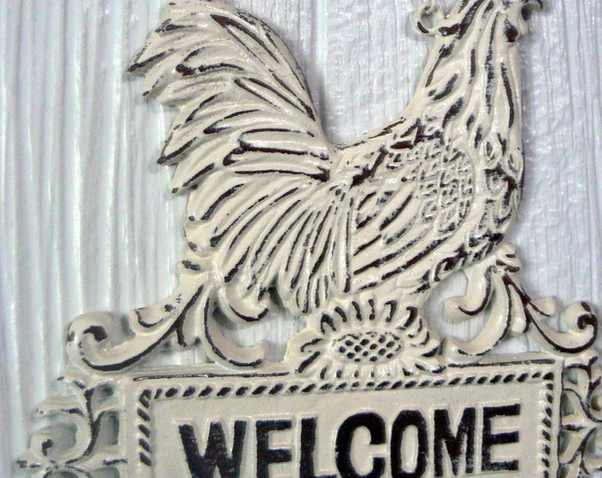 Rooster Welcome Sign on Chain Shabby Chic Off White Cast Iron French Country Farmhouse