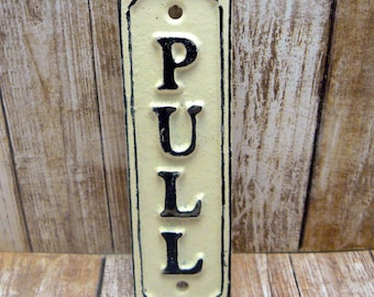 Pull Cast Iron OFF White Wall Sign Shabby Chic Home Office Decor