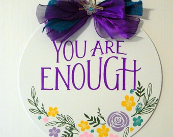 Chalk Couture You Are Enough Round White Metal Sign Chalkology Paste Design