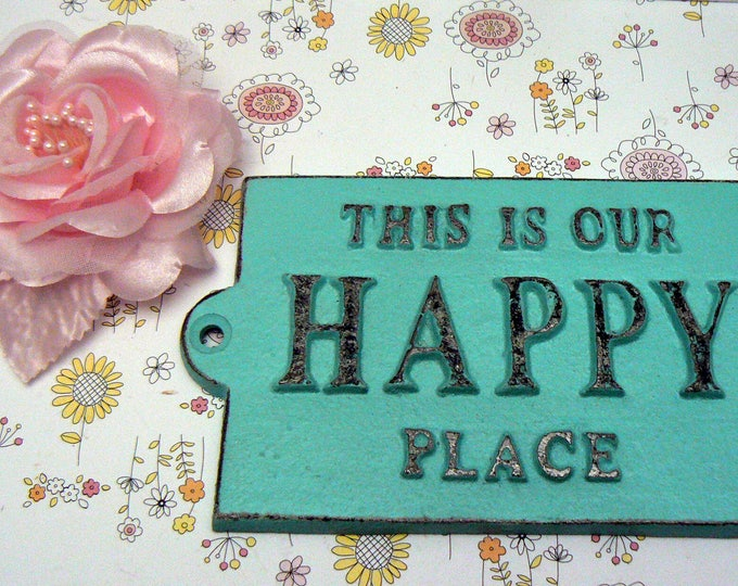 This Is Our Happy Place Cast Iron Welcome Greeting Sign Cottage Beach Blue Mantel Wall Entryway Door Plaque Shabby Camper She Shed Signage