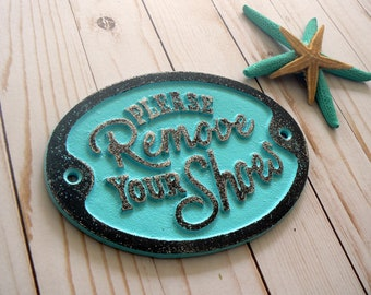 Please Remove Your Shoes Metal Aqua Blue Wall Entryway Beach Door Shabby Chic
