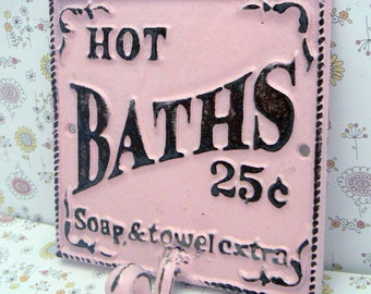 Hot Baths 25 Cents Soap Towels Extra Wall Hook Shabby Chic Pink Bathroom Decor