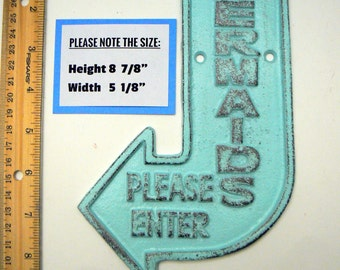 Mermaids Please Enter Cast Iron Sign Beach Blue Shabby Chic Cottage Chic Nautical Home Decor