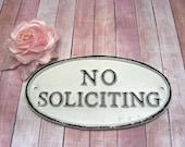 No Soliciting Sign White Metal Wall Decor Cast Iron Shabby Chic Farmhouse Porch Garden Deck No Solicitation Door Solicitors
