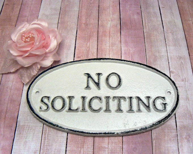 No Soliciting Cast Iron Sign Shabby Chic White Wall Door Home Office Decor