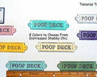 Poop Deck Shabby Chic Metal Sign 8 Color Options Available