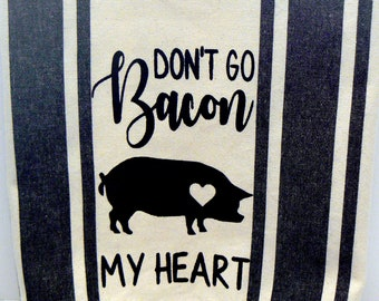 Farmhouse Pig Hand Towel Don't Go Bacon My Heart Tea Towel Black Retro Stripe