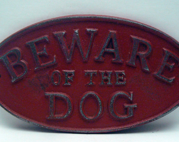 Beware of the Dog Cast Iron Sign Shabby Chic Red Gate Fence Home Decor