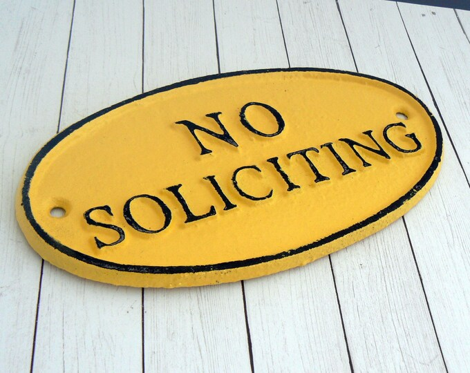 No Soliciting Cast Iron Sign Shabby Chic Yellow Wall Door Home Office Decor