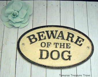 Beware of the Dog Shabby Chic Small Cast Iron Sign Off White Gate Fence Home Decor