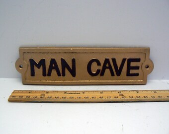 """Man Cave Sign Plaque 8"""" 1/4 x 2"""" 1/8 Painted Metallic Gold Raised Letters are Painted a Chocolate Brown Wall Man Room Decor"""