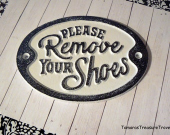 Please Remove Your Shoes Cast Iron WHITE Wall Entryway Door Plaque Shabby Chic