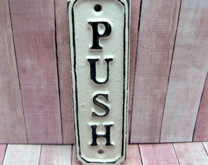 Push Cast Iron White Wall Sign Shabby Chic Home Office Decor