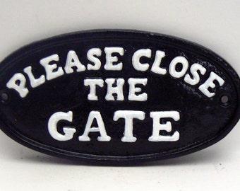 Please Close The Gate Cast Iron Sign Black White Home Garden Decor