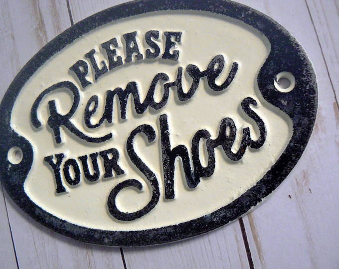 Please Remove Your Shoes Cast Iron Cream OFF white Ecru Wall Entryway Door Plaque Shabby Chic