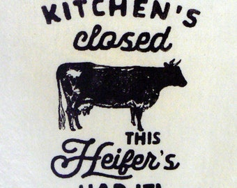 Kitchen's Closed This Heifer's Had It Chalk Couture Black Design Farmhouse Cow Cotton Tea Towel