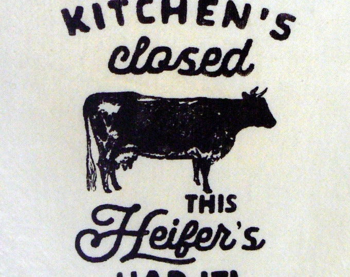 Kitchen's Closed This Heifer's Had It Chalk Couture Black Design Farmhouse Cow Cotton Tea Towel