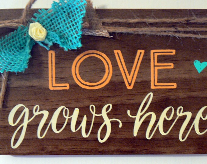 Love Grows Here Walnut Wood Home Decor Sign Chalk Couture Design