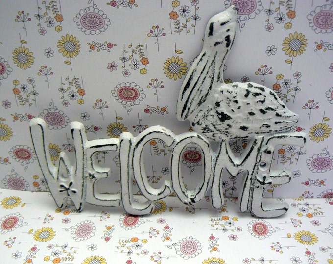 Pelican Cast Iron Welcome Door Sign White Shabby Chic Cottage Chic Nautical Beach Home Decor