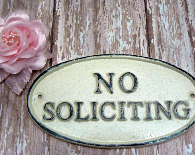 No Soliciting Cast Iron Sign Shabby Chic Off White Wall Door Home Office Decor