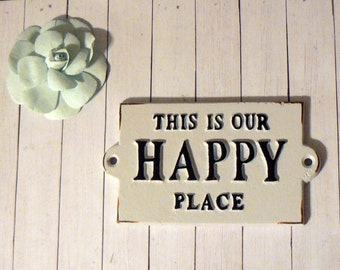 "This Is Our Happy Place White Metal Cast Iron Welcome Greeting Sign Glamper Mantel Entryway Shabby Camper Small Size 3-1/8 "" x 5-5/8"""