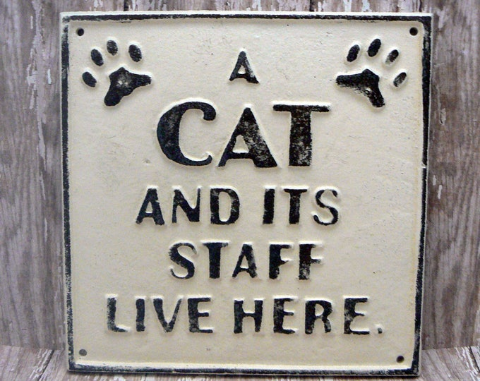 Cat And Its Staff Live Here Cast Iron Sign Off White Shabby Chic Home Decor