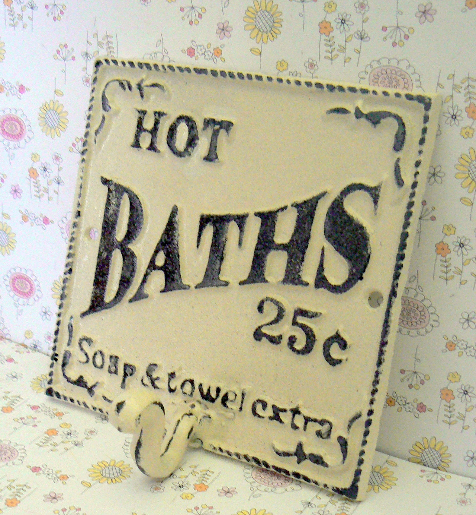 Hot Baths 25 Cents Soap Towels Extra Wall Hook Shabby Chic Off White ...