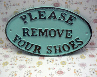 Please Remove Your Shoes Cast Iron Sign Shabby Chic Beach Blue Home Decor