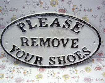 Please Remove Your Shoes Oval Cast Iron Sign Classic White Wall Entryway Door Plaque Shabby Elegance Request Take off Shoe Great Gift Idea