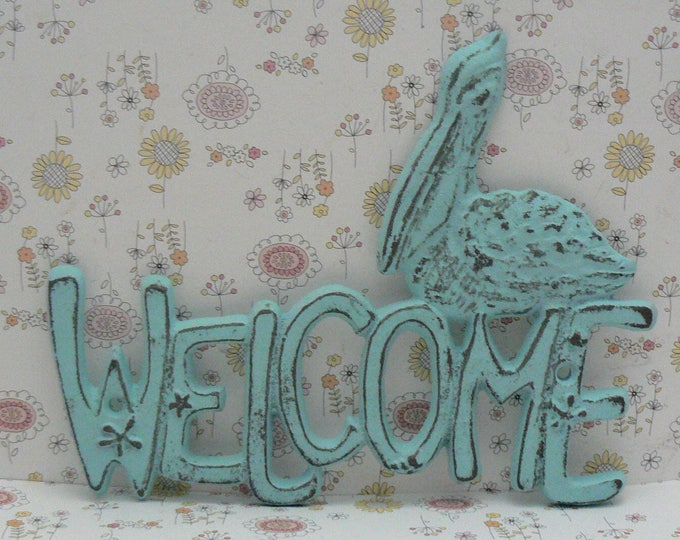 Pelican Cast Iron Welcome Door Sign Blue Cottage Chic Shabby Chic Nautical Beach House Home Decor