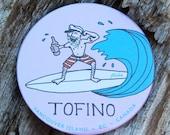 Surfin Tofino Magnet