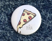 Peace of Pizza Button...