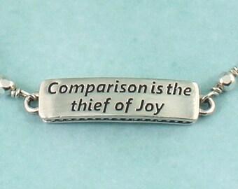 Quote Bracelet Comparison is the thief of Joy