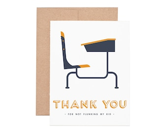 Flunking My Kid Letterpress Greeting Card - Thank You Card | Teacher Card | Letterpress Card | Greeting Cards