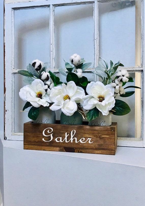 Magnolia Flower Arrangement Mason Jars Gather Sign Farmhouse Entry Dining Room Table Flower Arrangement Modern Farmhouse Decor
