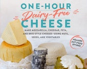 One Hour Dairy-Free Cheese by Claudia Lucero