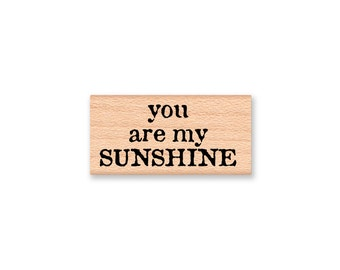 You are my SUNSHINE~my only sunshing~Two Stamp Set~Love Wedding or Engagement Stamp~Valentines Day~(33-51/33-52)