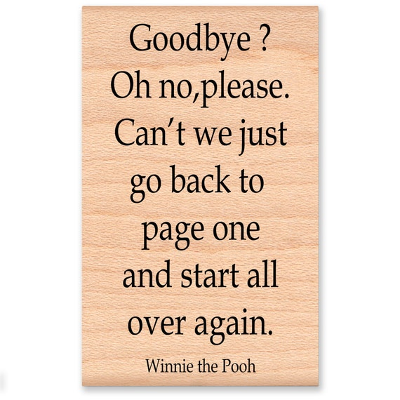 Winnie The Pooh Quote Rubber Stampgoodbye Oh Noplease Etsy