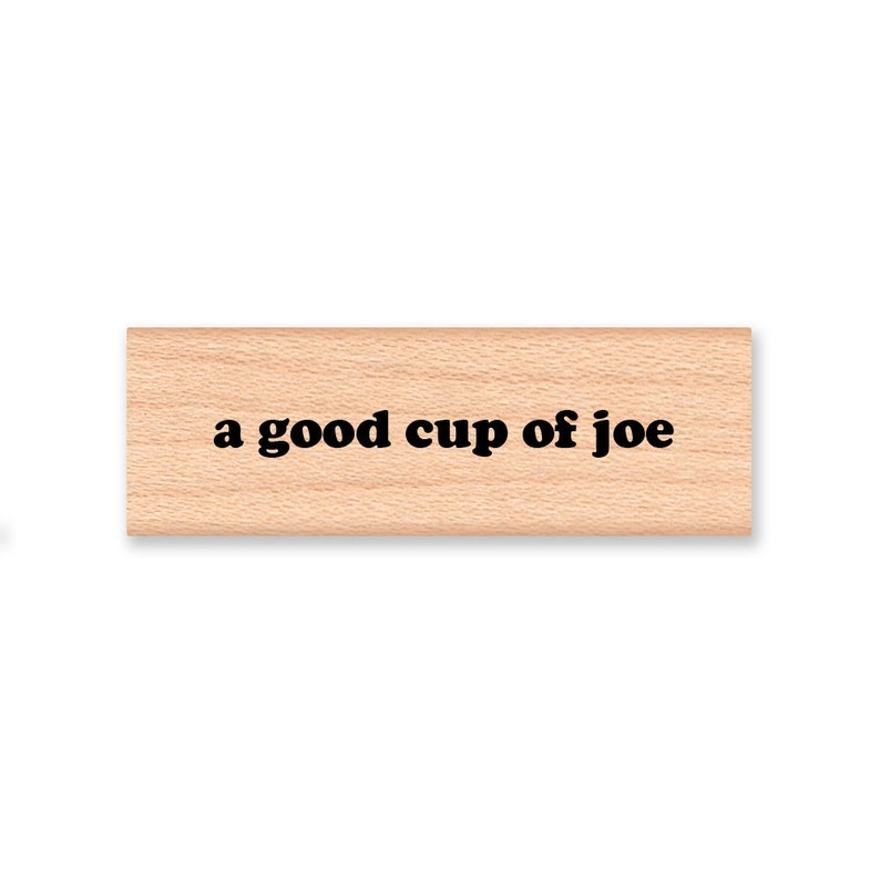 mcrs 12-12 Wood Mounted Rubber Stamp A Good Cup of Joe
