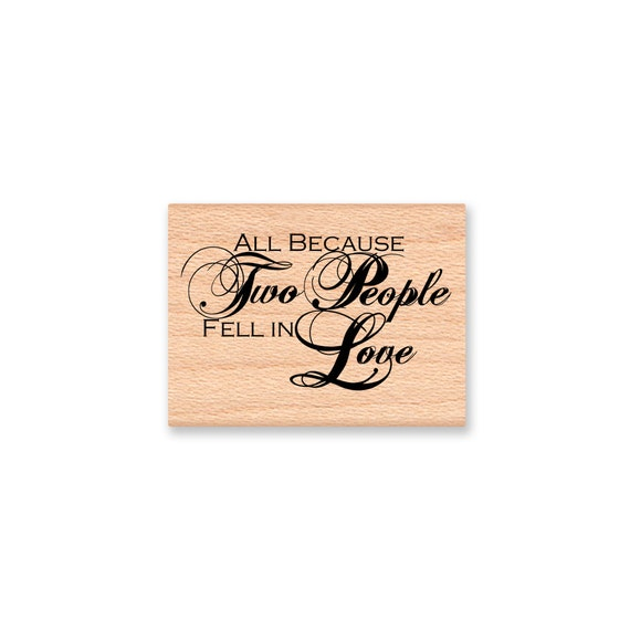 All Because Two People Fell In Love Wedding Love Anniversary Etsy