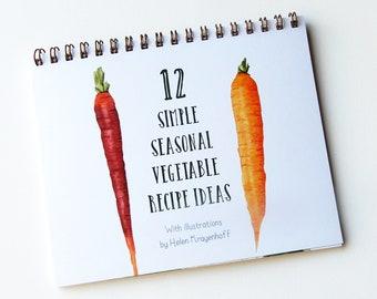 12 Simple Seasonal Vegetable Recipe Ideas