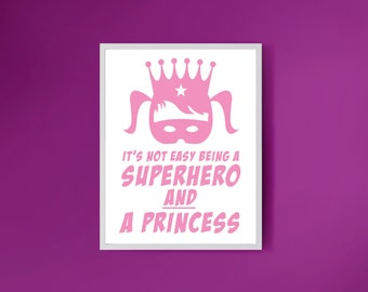 superhero princess print for girls - pink art printed artwork, funny kids bedroom decor pink nursery art, baby girl playroom decor, wall art
