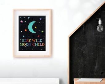 stay wild moon child poster nursery art print - space nursery art decor celestial canvas print art for kids prints, moon print nursery decor