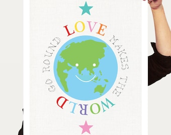 love makes the world go round - art print, earth stars, quote saying, colourful, kids nursery art, children, baby girl boy - rainbow bright