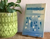 Semiconductor Handbook Radio Book 1970 Vintage Distressed Green Hardcover Electrical Repair Voltage Circuits