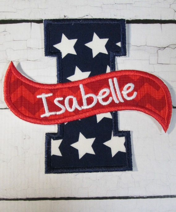 4th of July Banner Number or Letters With Embroidered Name - Iron On or Sew On Embroidered Applique-READY TO SHIP in 3-7 Business Days
