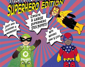 Superhero Puppet Making Kit, Creative, No Sew Craft, 5, LARGE, Kinetic Puppets, Play and Perform, Fun for Kids & Whole family